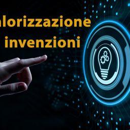 Esperienze innovative e valorizzazione delle invenzioni